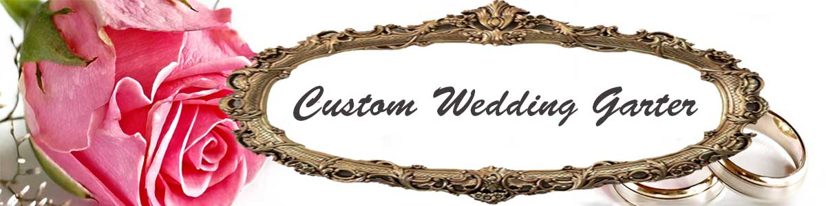 Custom Wedding Garter