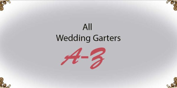 Wedding Garters A-Z