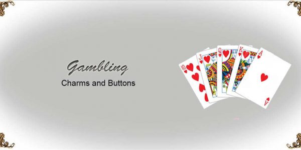 Charms-and-Buttons-Gambling