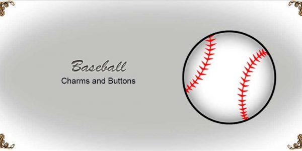 Baseball Charms and Buttons